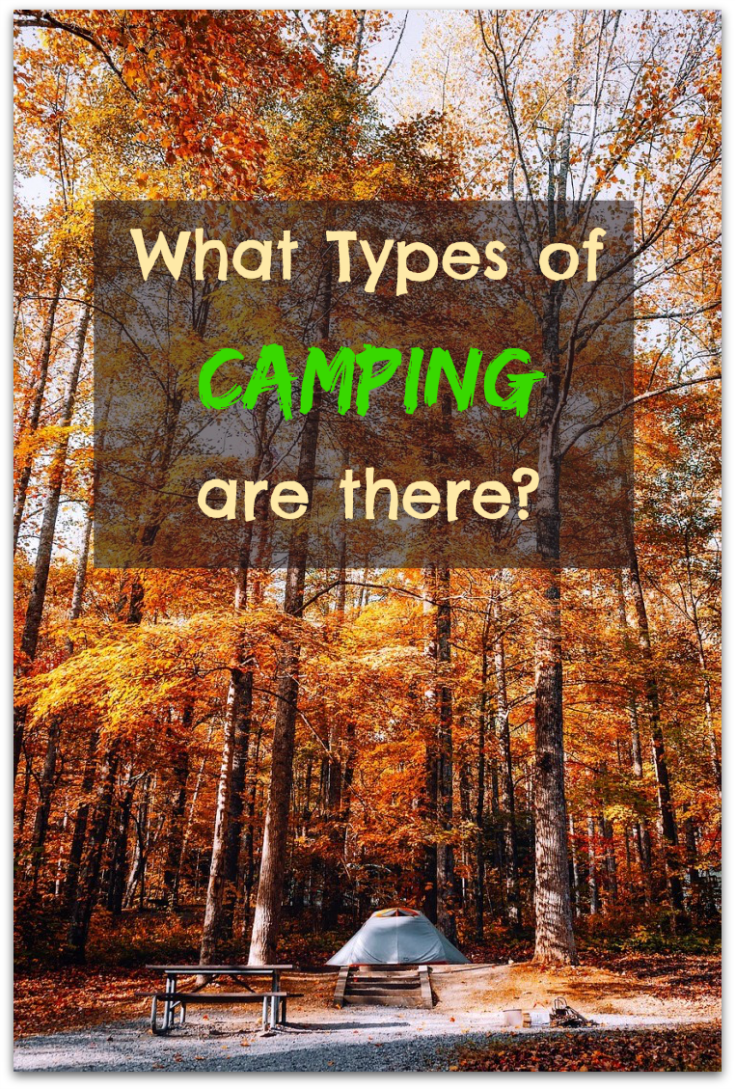 What types of camping are there